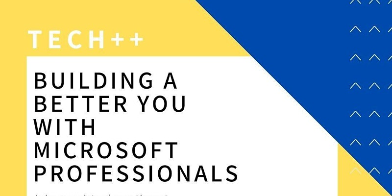 Being a Better You With Microsoft Professionals