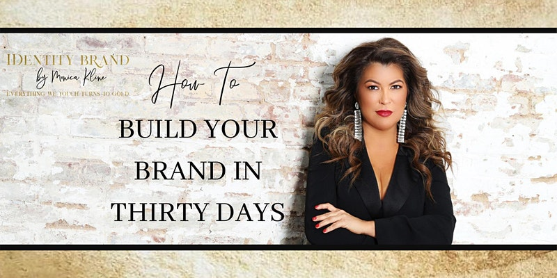 Build Your Brand in Thirty Days