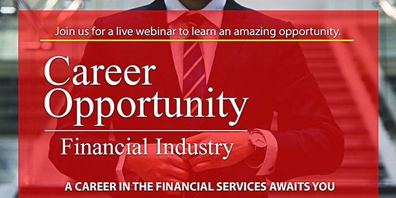 Career Opportunity in the Financial Industry