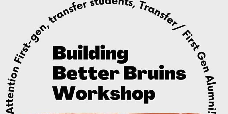Building Better Bruins: Networking Event/Resume and Cover Letter Workshop