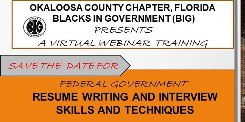 """""""Federal Government Resume Writing and Interview Skills and Techniques"""""""