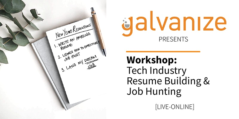 WORKSHOP: Tech Industry Resume Building and Job Hunting [LIVE-ONLINE]