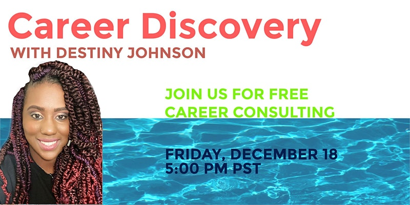 Career Discovery with Destiny Johnson