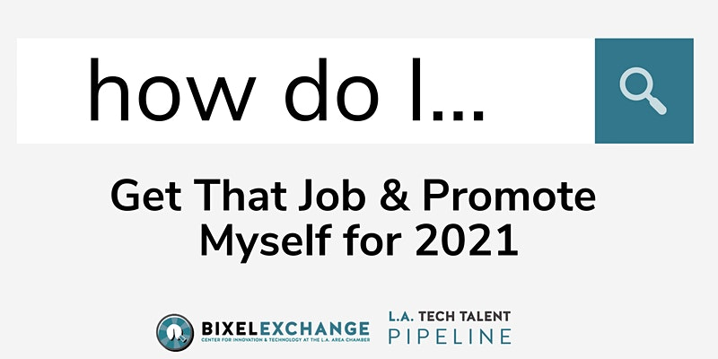 Get That Job & Promote Yourself for 2021