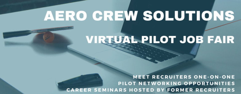Aero Crew Solutions Virtual Pilot Job Fair - January 22, 2021