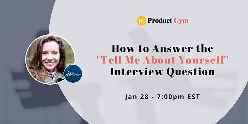 "How to Answer the ""Tell Me About Yourself"" Question During a PM Interview"