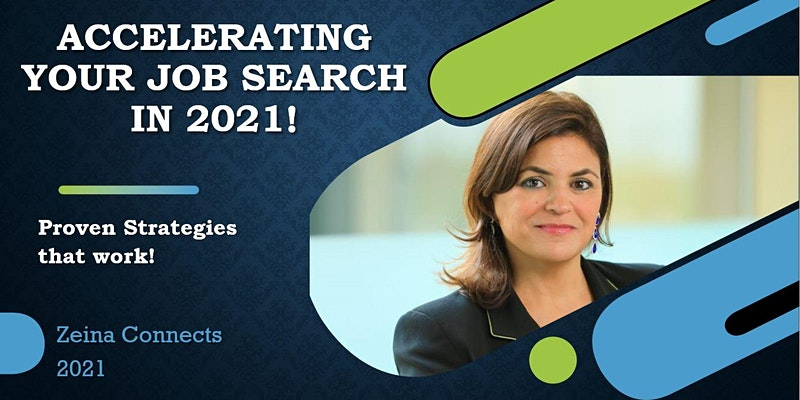 ACCELERATING YOUR JOB SEARCH in 2021! Proven Strategies that work!
