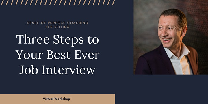 FREE WORKSHOP: 3 Steps To Your Best Job Interview Ever!