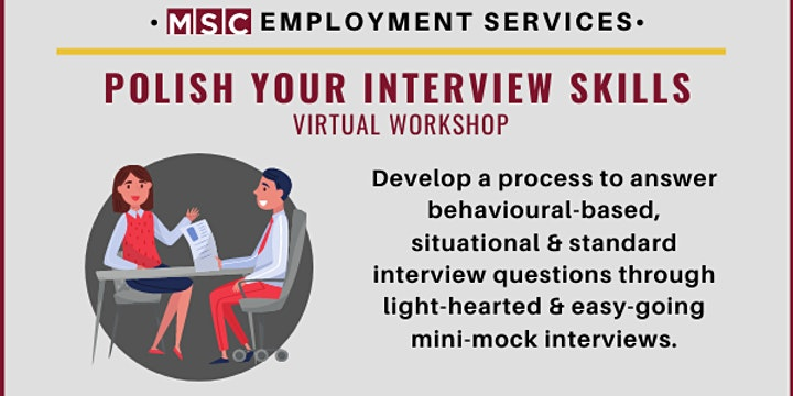 Polish Your Interview Skills Workshop