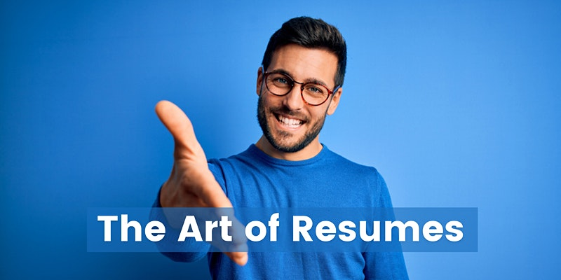 The Art of Resumes