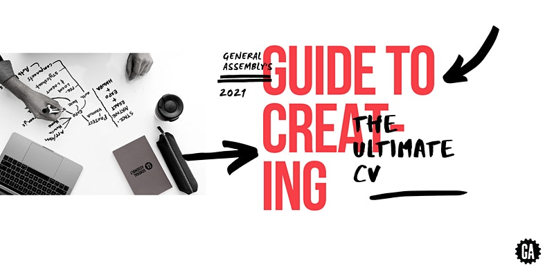 A Guide to Creating the Ultimate CV