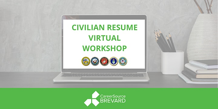 Civilian Resume Virtual Workshop - For Veterans and Transitioning Military