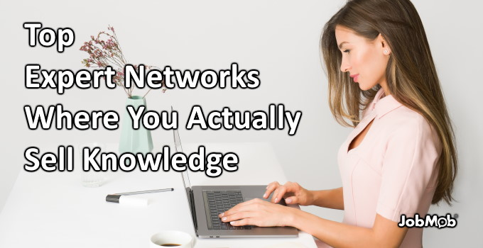 🤓 Top Expert Networks Where You Actually Sell Knowledge