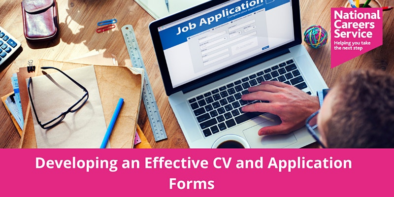 Developing an Effective CV and Application Forms