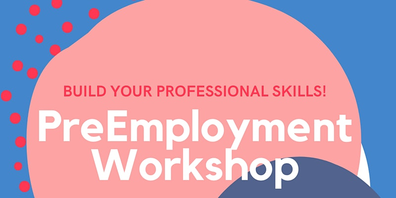PreEmployment Workshops (Resume,Cover Letter, Interview Skills, Job Search)