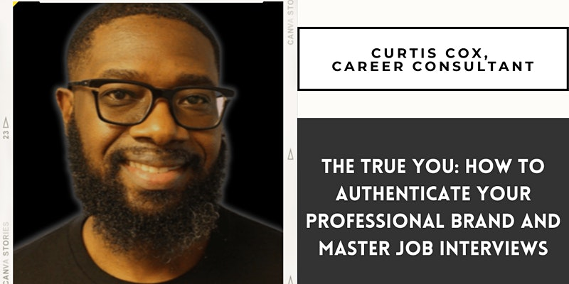 How to Authenticate Your Professional Brand and Master Job Interviews