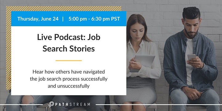 Live Podcast: Job Search Stories