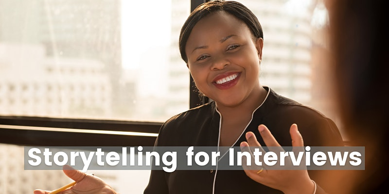 Storytelling for Interviews