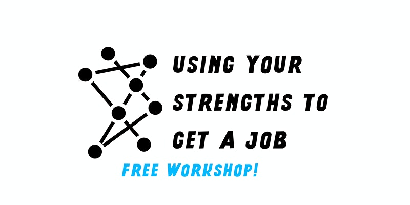 Using Your Strengths to Get a Job
