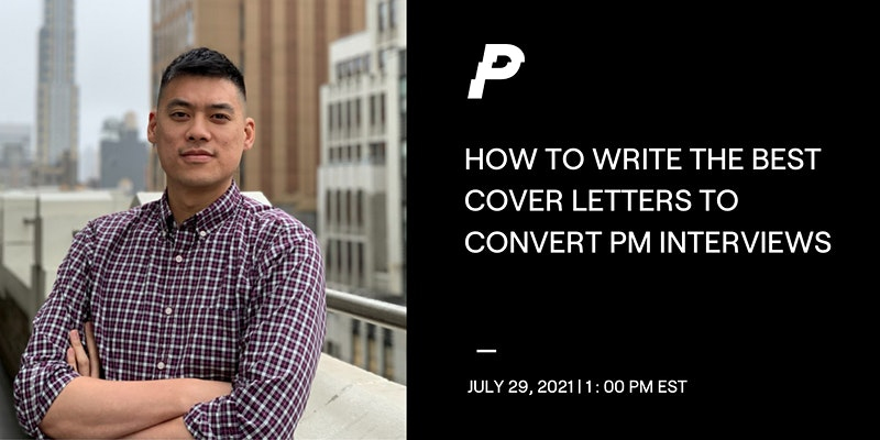 How to Write the Best Cover Letters to Convert Product Manager Interviews