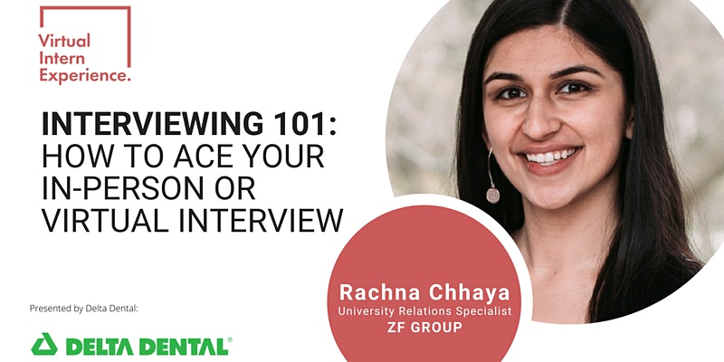 INTERVIEWING 101: HOW TO ACE YOUR IN-PERSON OR VIRTUAL INTERVIEW
