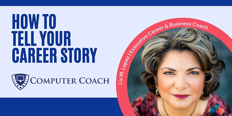 How to Tell Your Career Story with Liz M Lopez - Tampa Bay
