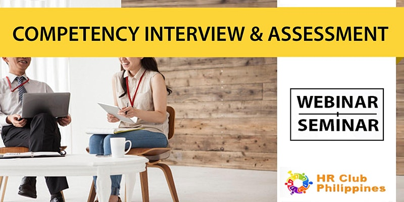 Live Webinar: Competency-Based Interview & Assessment