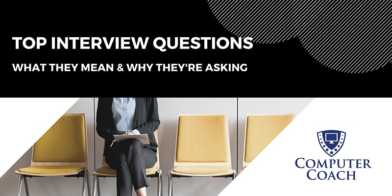 Top Interview Questions: What They Mean & Why They're Asking - Tampa Bay