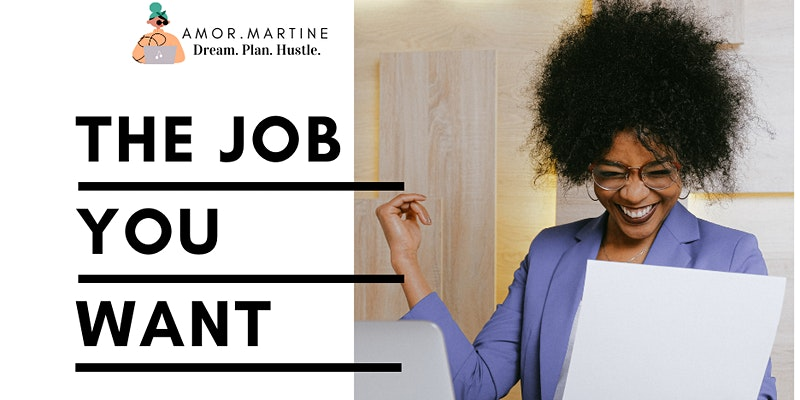 The Job You Want - CV and Interview Workshop